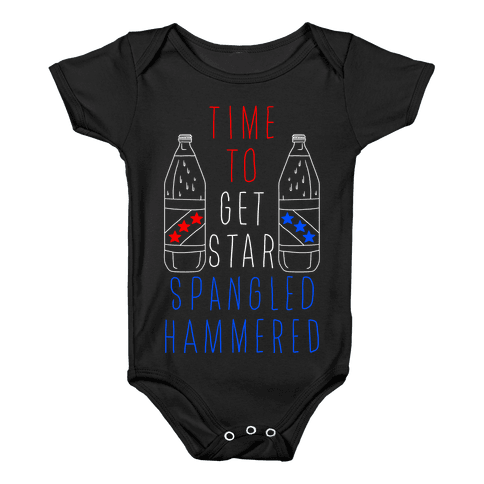 Time To Get Star Spangled Hammered (Forty Edition) Baby Onesy