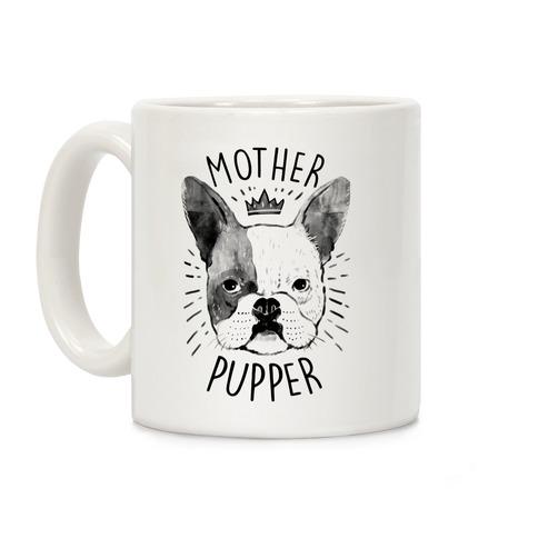 Motherpupper Coffee Mug