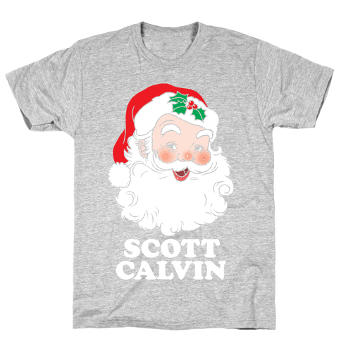 Scott Calvin Is Santa Mens T-Shirt