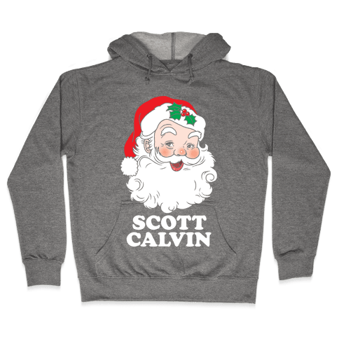 Scott Calvin Is Santa Hooded Sweatshirt