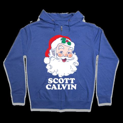 Scott Calvin Is Santa Zip Hoodie