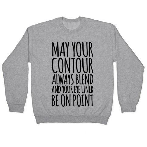 May Your Contour Always Blend Pullover