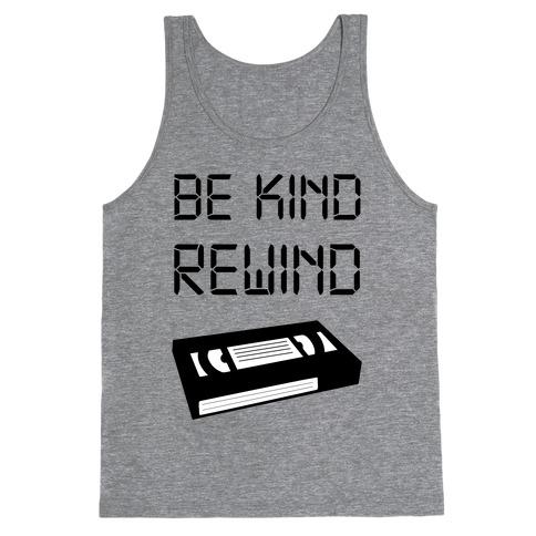 Be Kind Rewind Tank Top