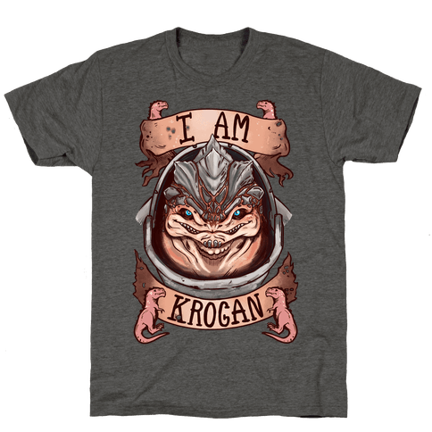 I am KROGAN! (Grunt)