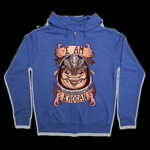 I am KROGAN! (Grunt) Zip Hoodie