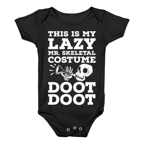 This is My Lazy Mr. Skeletal Costume DOOT DOOT Baby Onesy