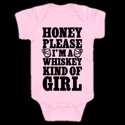 Honey Please I'm A Whiskey Kind Of Girl Baby Onesy