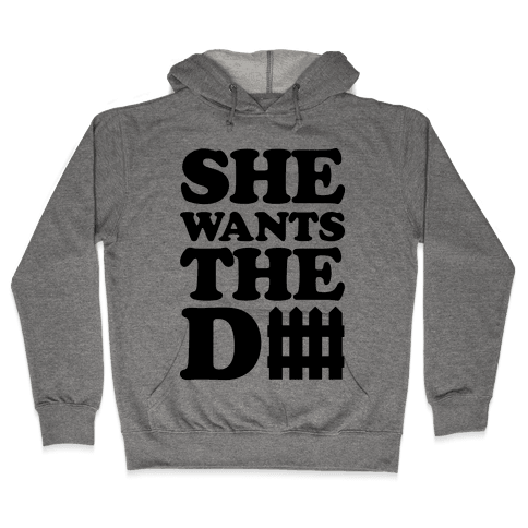 She Wants The Defense Hooded Sweatshirt