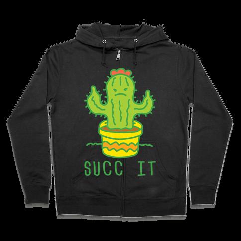 Succ It Cactus Zip Hoodie