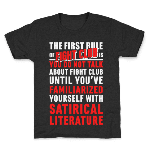 First Rule of Fight Club Satirical Literature Kids T-Shirt