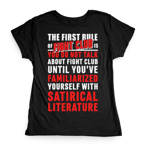 First Rule of Fight Club Satirical Literature Womens T-Shirt