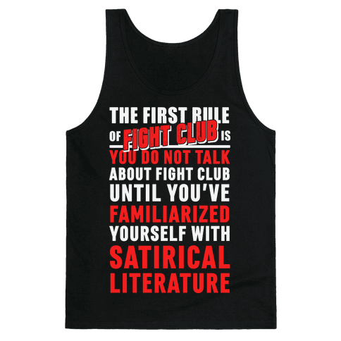 First Rule of Fight Club Satirical Literature Tank Top