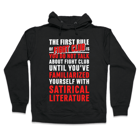 First Rule of Fight Club Satirical Literature Hooded Sweatshirt
