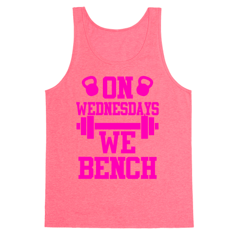 On Wednesdays We Bench Tank Top