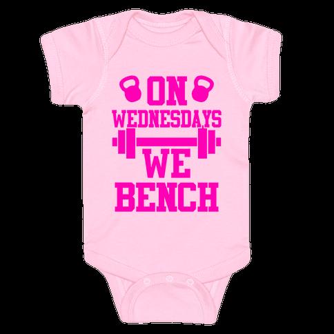 On Wednesdays We Bench Baby Onesy