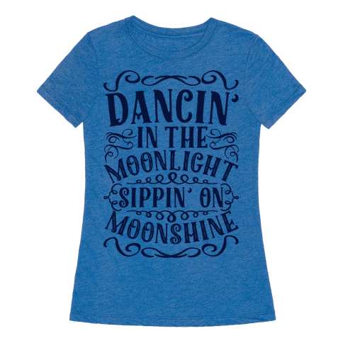 Dancin' in the Moonlight Sippin' on Moonshine