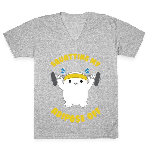 Squatting My Adipose Off V-Neck Tee Shirt