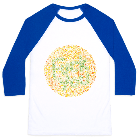 Color Blind Test (F*** You) Baseball Tee
