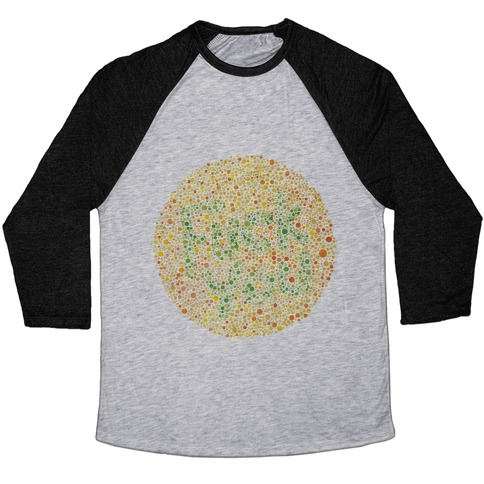 449509c61 Color Blind Test (Fuck You) Baseball Tee | LookHUMAN