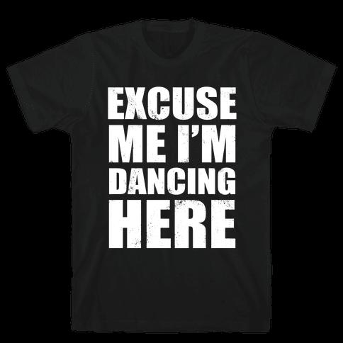 I'm Dancing Here (Dark Tank) Mens T-Shirt