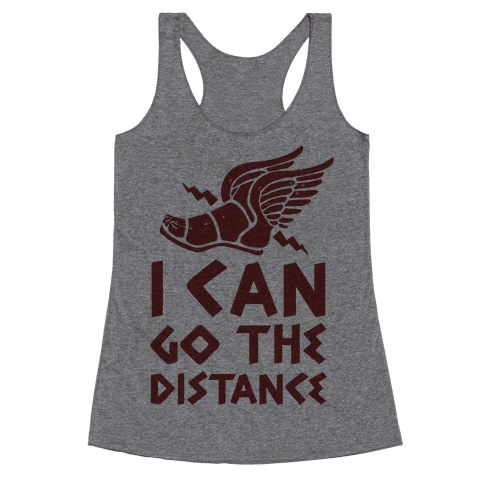 I Can Go The Distance Racerback Tank Top