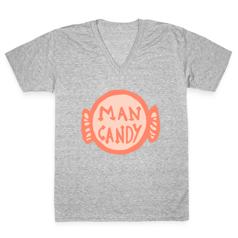 Man Candy V-Neck Tee Shirt