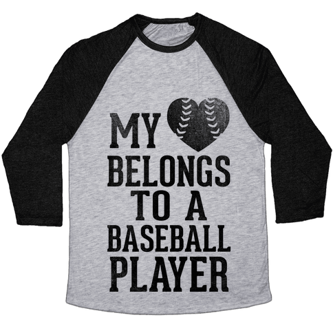 My Heart Belongs To A Baseball Player (Baseball Tee) Baseball Tee