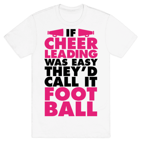 If Cheerleading Was Easy Mens T-Shirt
