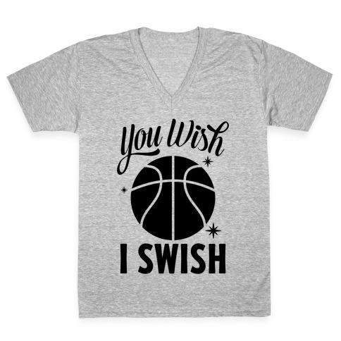You Wish, I Swish V-Neck Tee Shirt
