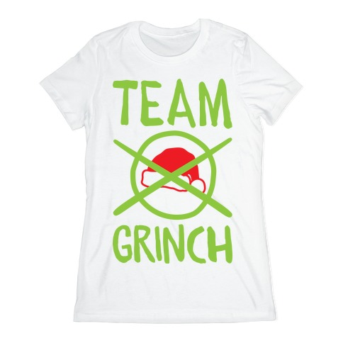 Team Grinch Womens T-Shirt