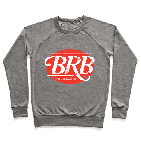 Be Right Back Entertainment Pullover