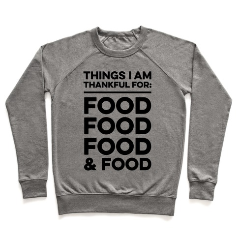 Things I Am Thankful For: Food Pullover