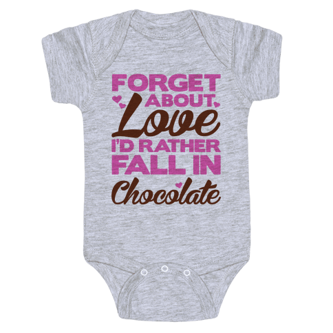 Forget About Love Baby Onesy
