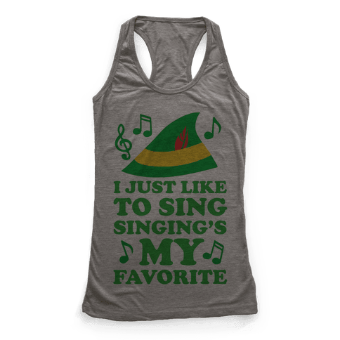 I Just Like To Sing, Singing's My Favorite Racerback Tank Top