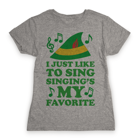 I Just Like To Sing, Singing's My Favorite Womens T-Shirt
