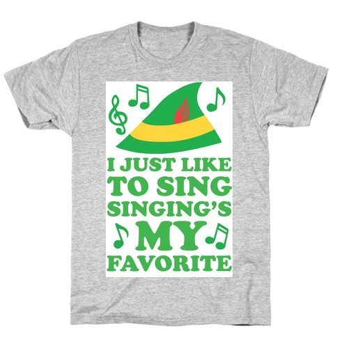I Just Like To Sing, Singing's My Favorite T-Shirt