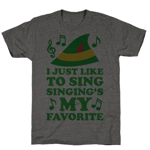 I Just Like To Sing, Singing's My Favorite Mens T-Shirt