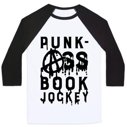 Punk-Ass book Jockey Baseball Tee
