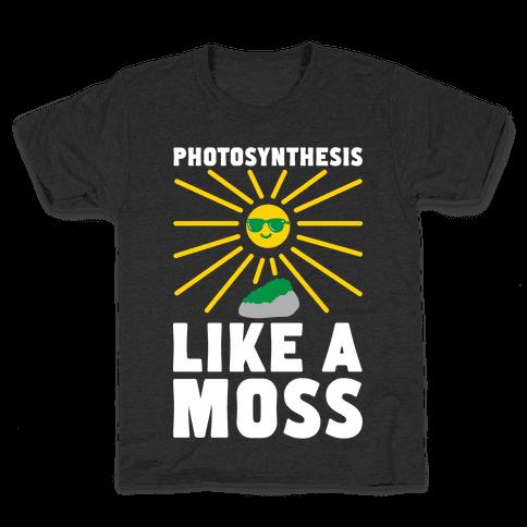 Photosynthesis Like A Moss Kids T-Shirt