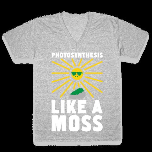 Photosynthesis Like A Moss V-Neck Tee Shirt