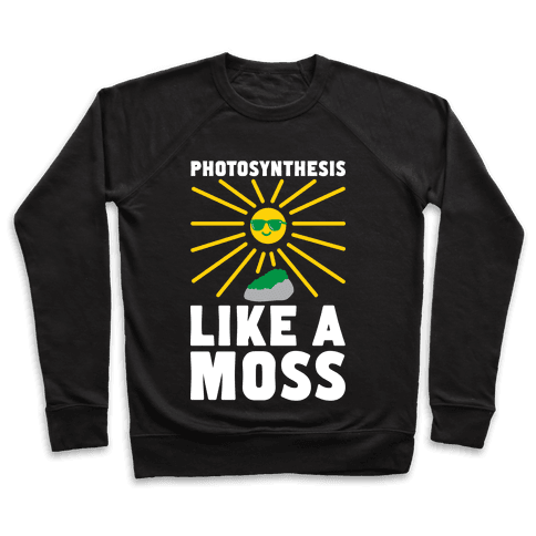 Photosynthesis Like A Moss Pullover