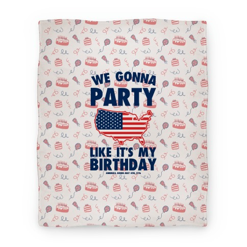 Party Like It's America's Birthday Blanket