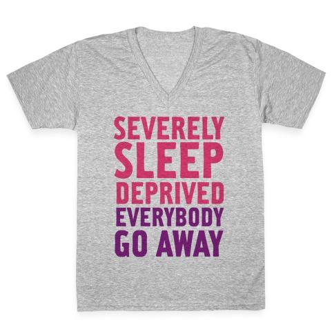 Severely Sleep Deprived V-Neck Tee Shirt