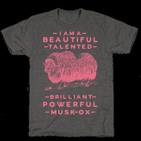 I Am A Beautiful Talented Brilliant Powerful Musk-Ox Mens/Unisex T-Shirt