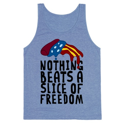 Nothing Beats A Slice Of Freedom Tank Top
