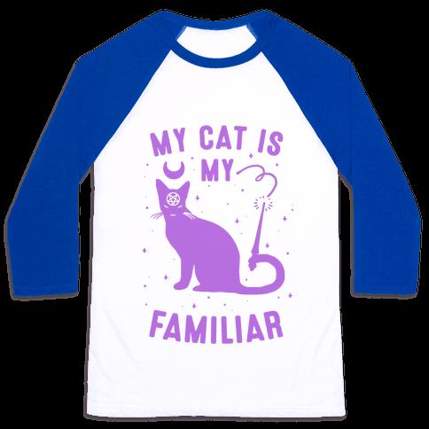 My Cat is My Familiar Baseball Tee