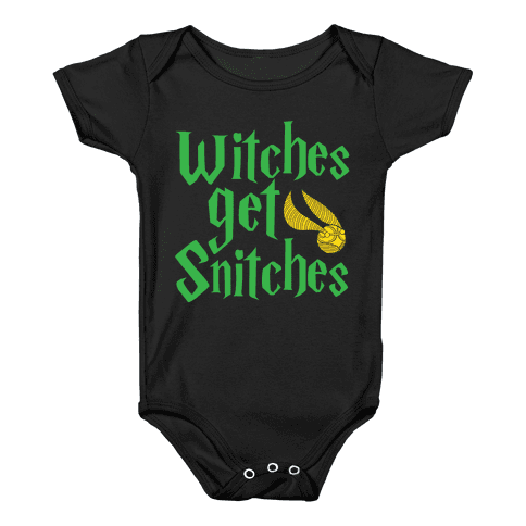 Witches Get Snitches Baby Onesy