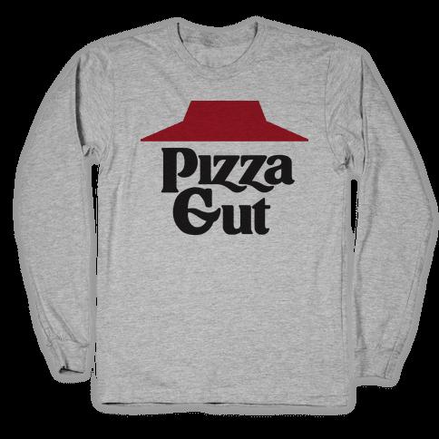 Pizza Gut Long Sleeve T-Shirt