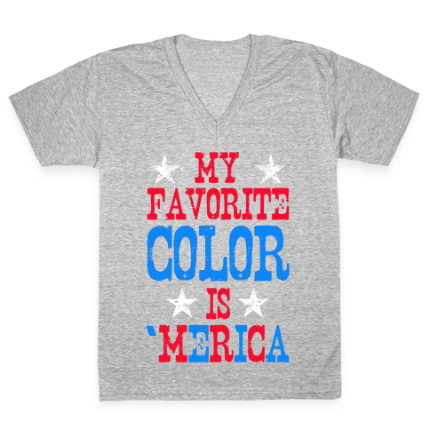 My Favorite Color is 'Merica! V-Neck Tee Shirt