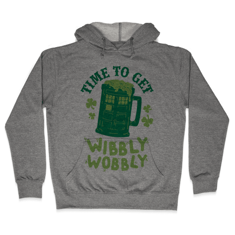 Time to Get Wibbly Wobbly Hooded Sweatshirt
